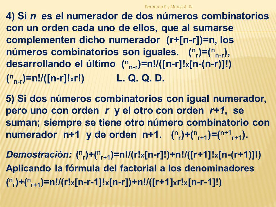 (nn-r)=n!/([n-r]!xr!) L. Q. Q. D.